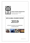 Now available the WFO Global Foundry Report 2019 with information and perspectives on global foundry production